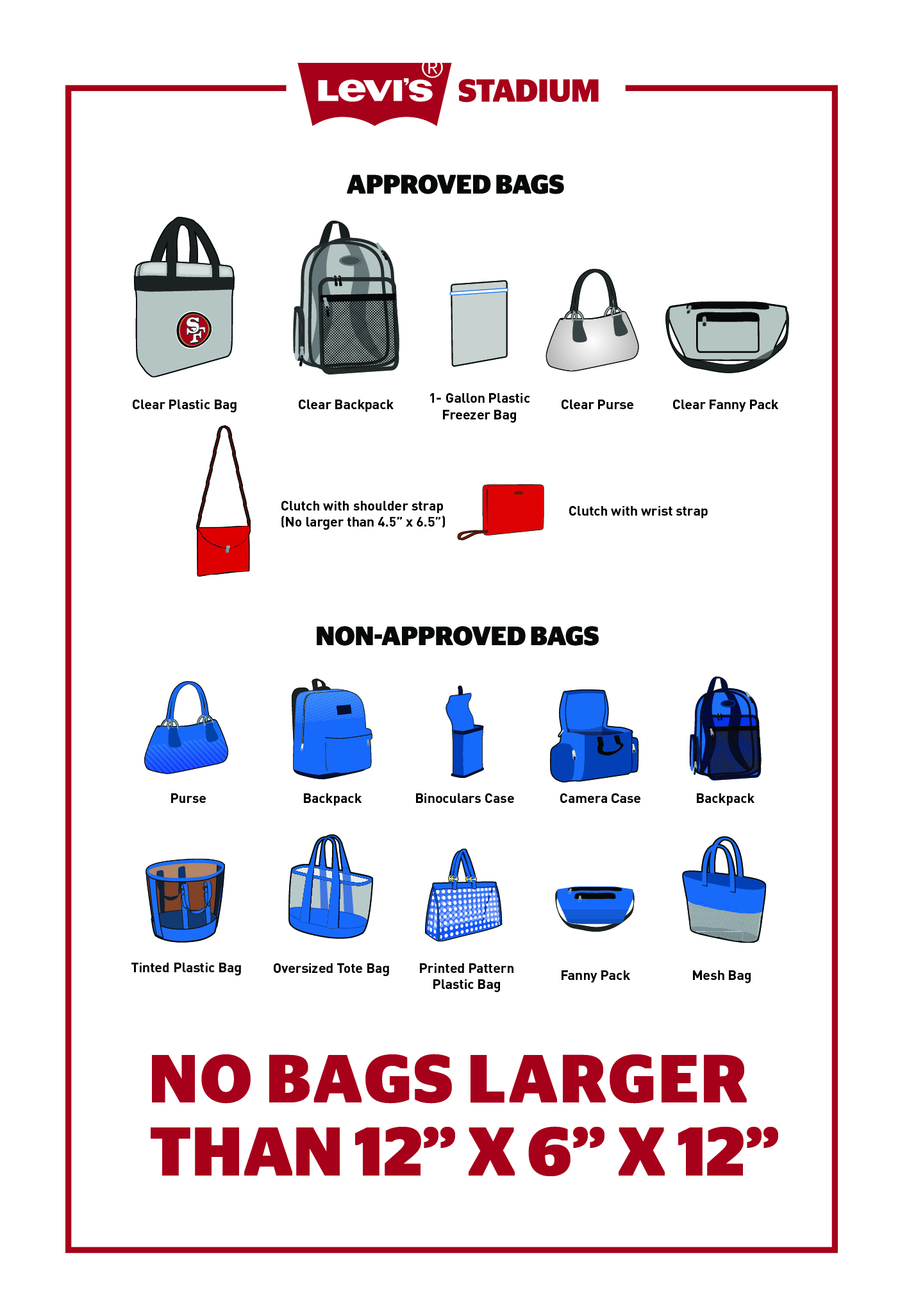 All Roved Bags Are Subject To Inspection Upon Entry And Additional Inspections Within The Stadium