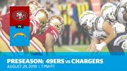 Preseason Week 4: 49ers vs. Chargers
